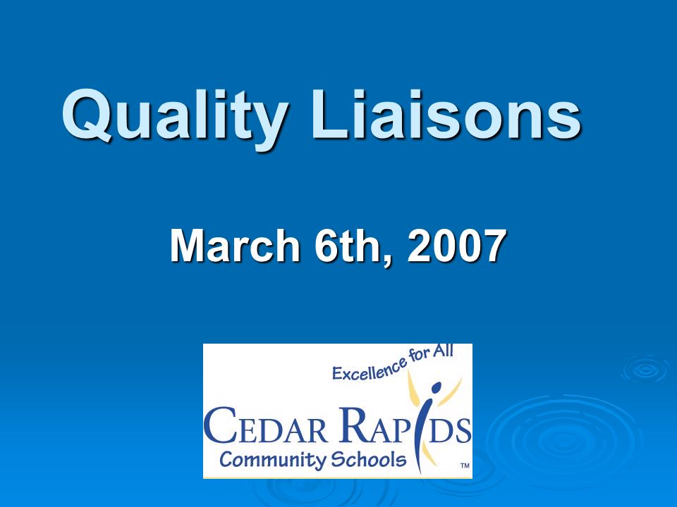 Quality Liaisons March 6th, 2007