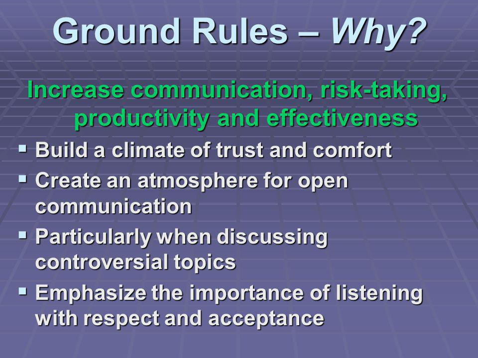 Ground Rules – Why.