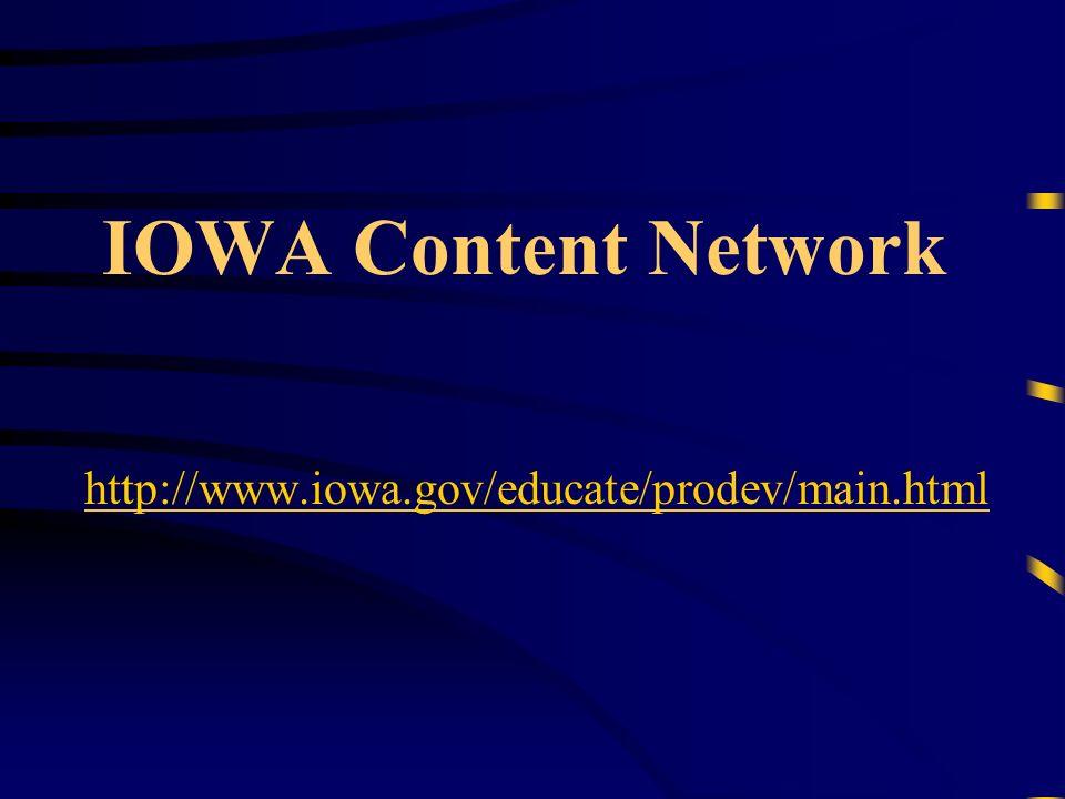 IOWA Content Network http://www.iowa.gov/educate/prodev/main.html