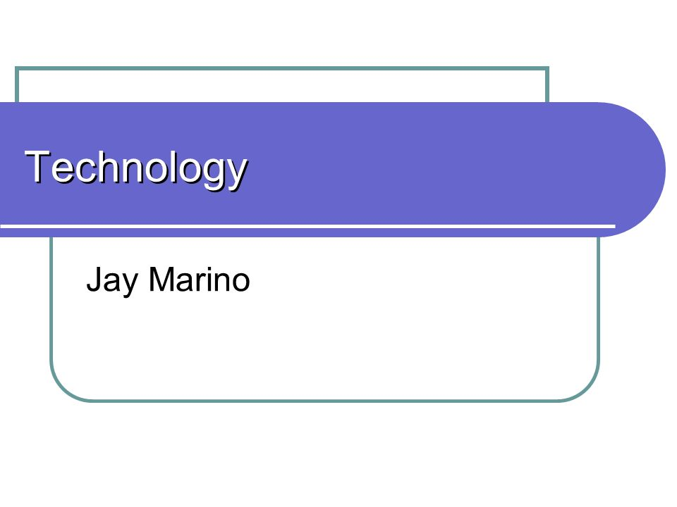 Technology Jay Marino