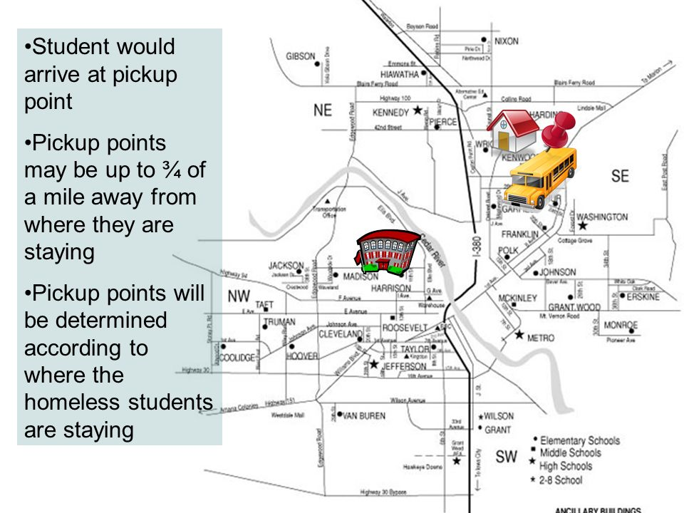 Student would arrive at pickup point Pickup points may be up to ¾ of a mile away from where they are staying Pickup points will be determined accordin