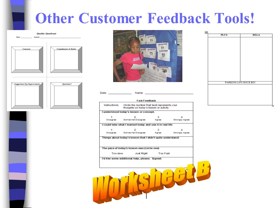 Other Customer Feedback Tools!