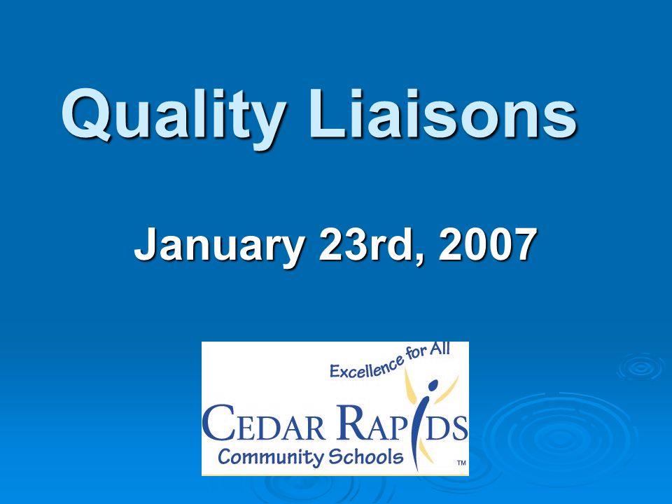 Quality Liaisons January 23rd, 2007
