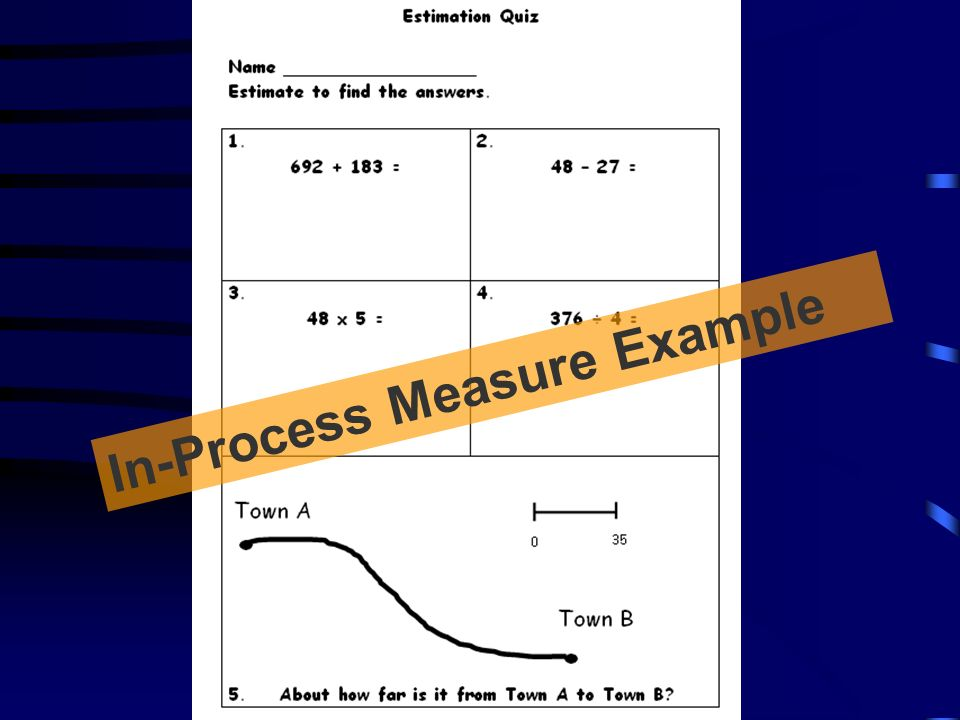 In-Process Measure Example