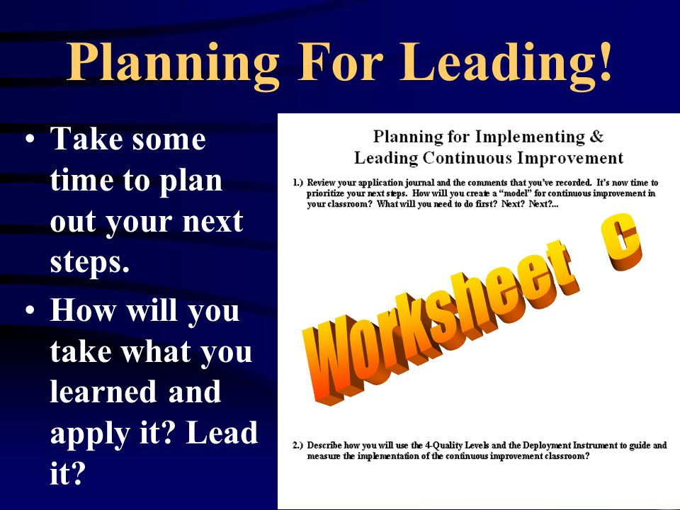 Planning For Leading. Take some time to plan out your next steps.
