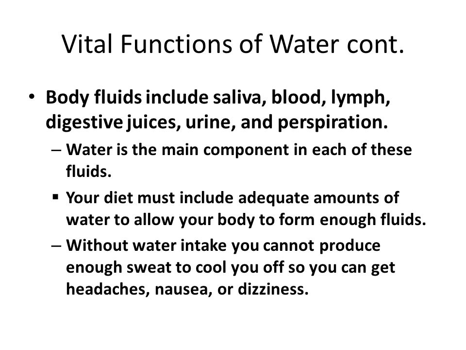 Vital Function of Water cont.Helps chemical reactions take place.