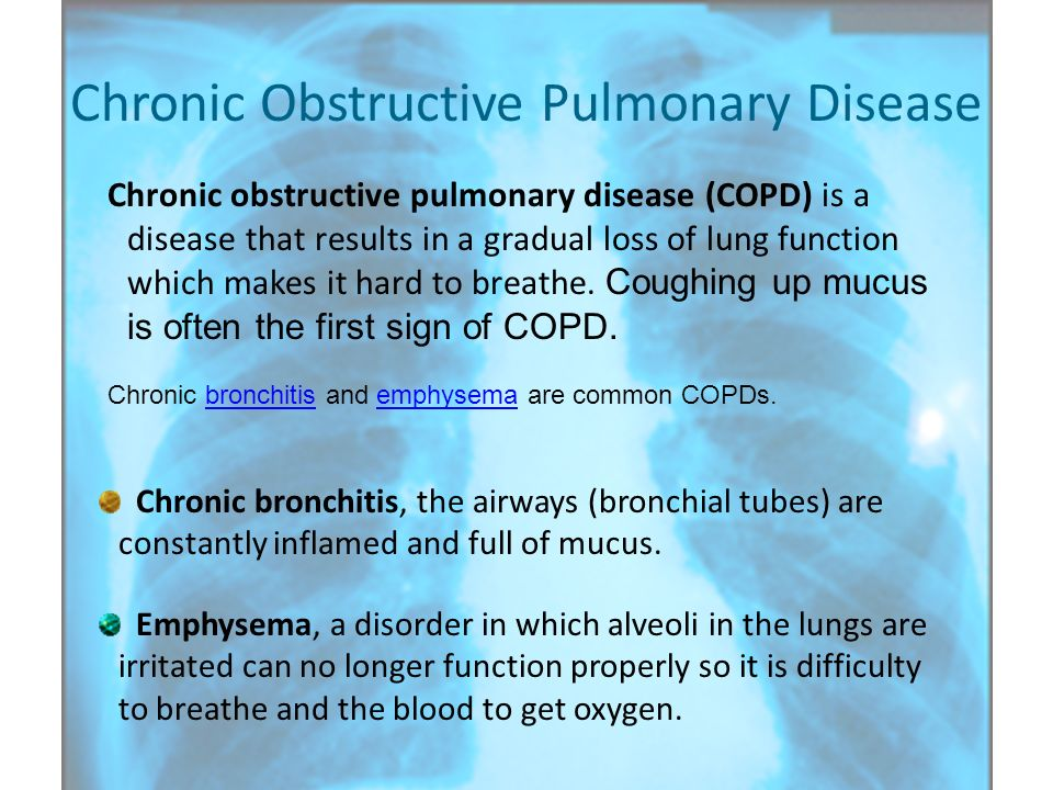 Chronic Obstructive Pulmonary Disease Chronic obstructive pulmonary disease (COPD) is a disease that results in a gradual loss of lung function which