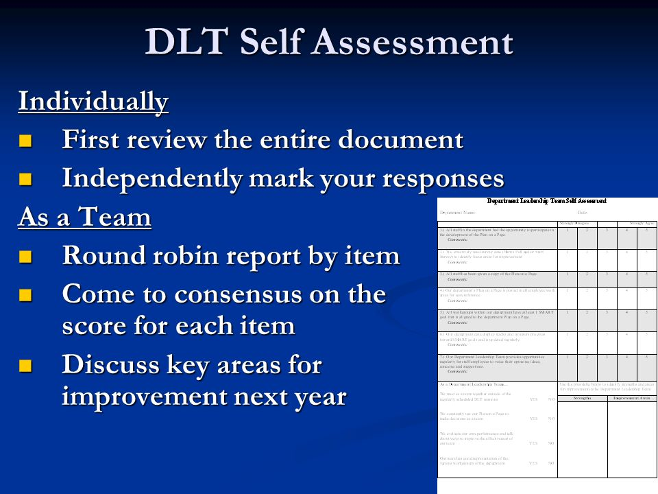 DLT Self Assessment Individually First review the entire document First review the entire document Independently mark your responses Independently mar