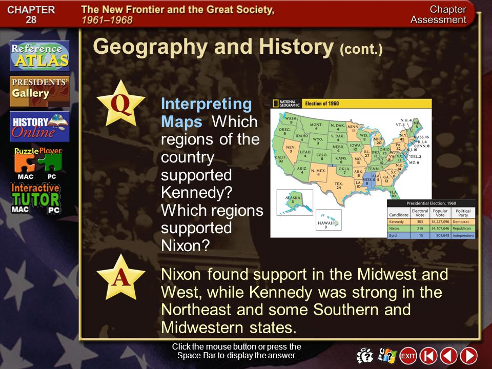Chapter Assessment 10 Geography and History The map on page 863 of your textbook shows the results of the presidential election of 1960. Study the map