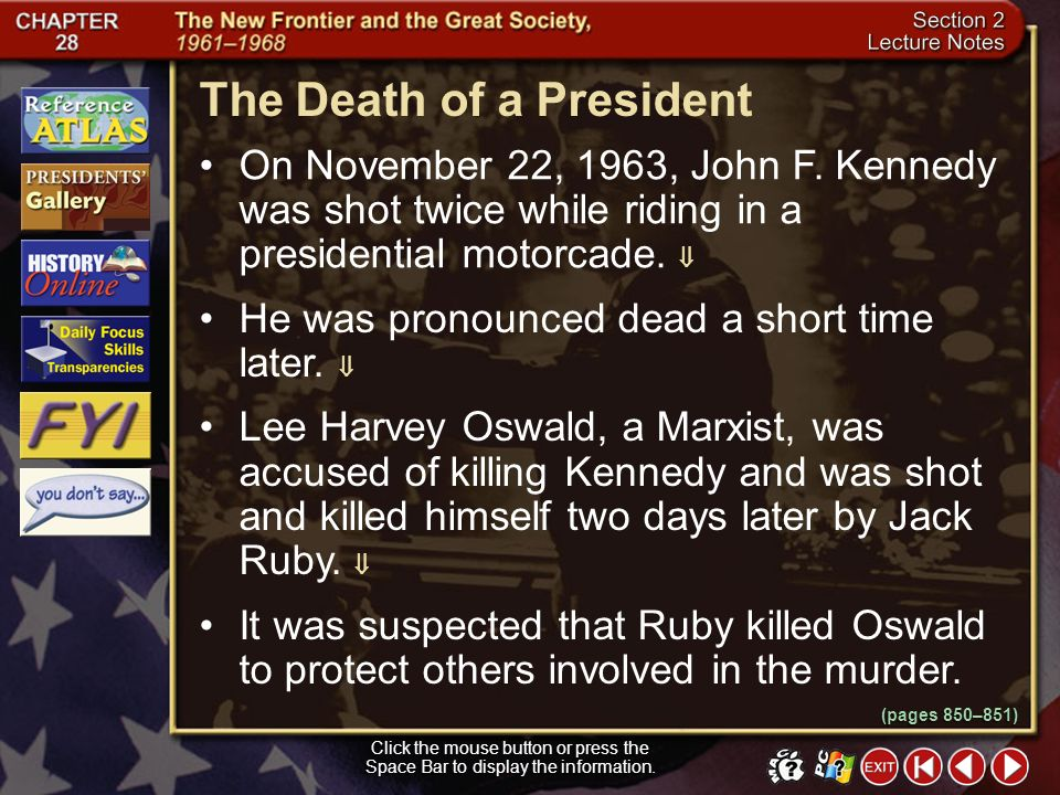 Section 2-13 Why was the Bay of Pigs a dark moment for the Kennedy administration? The action revealed the American plot to overthrow a neighbors gove