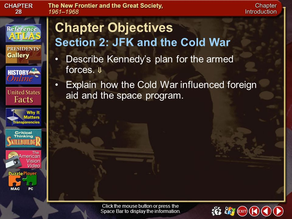 Section 2-25 Close Explain how the Cold War influenced foreign aid and the space program.