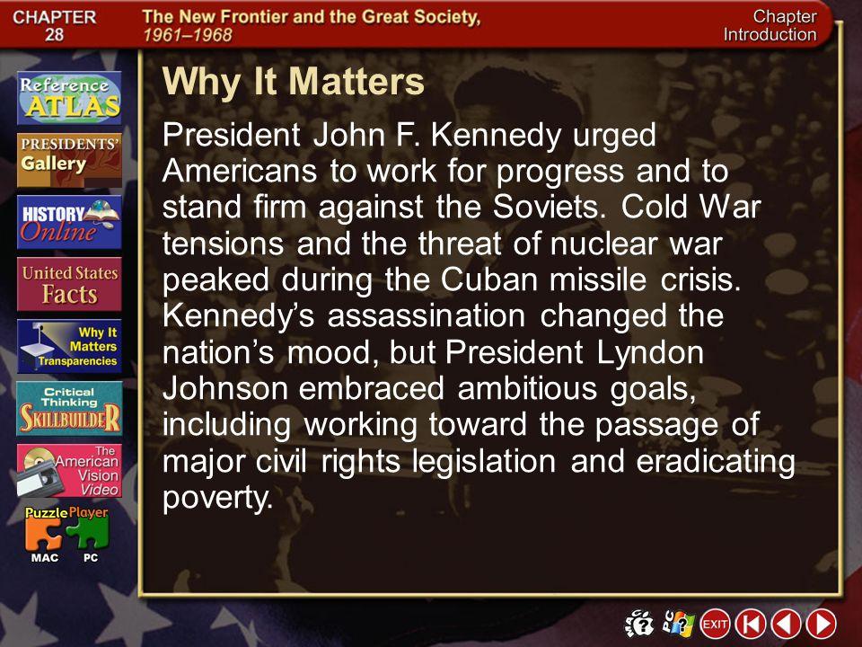 Intro 7 Why It Matters President John F.