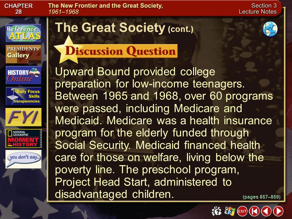 Section 3-12 What were some of Johnsons programs within his Great Society campaign? Click the mouse button or press the Space Bar to display the answe