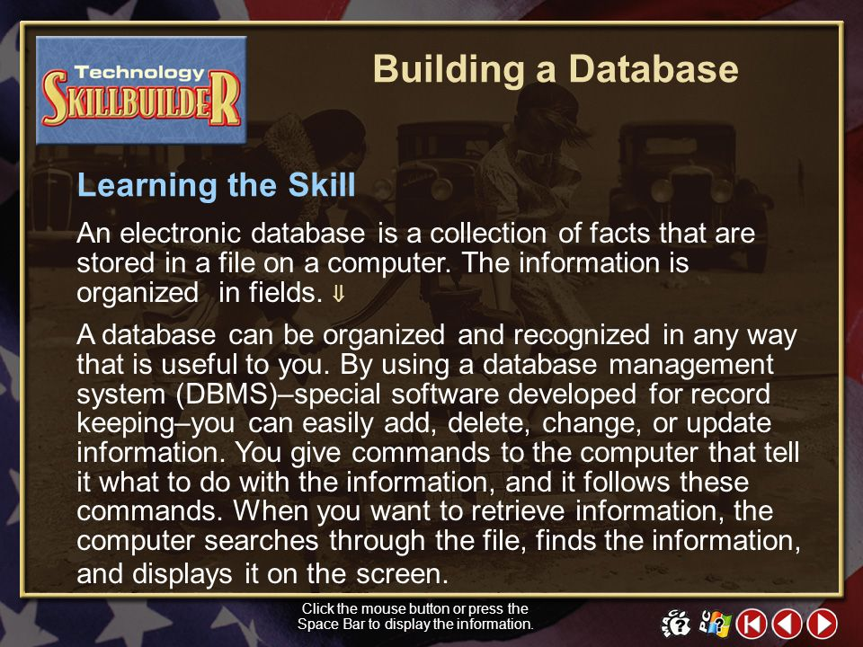 TECH Skill Builder 1 Building a Database Do you have a collection of sports cards, CDs, or DVDs? Have you ever kept a list of the names, addresses, an