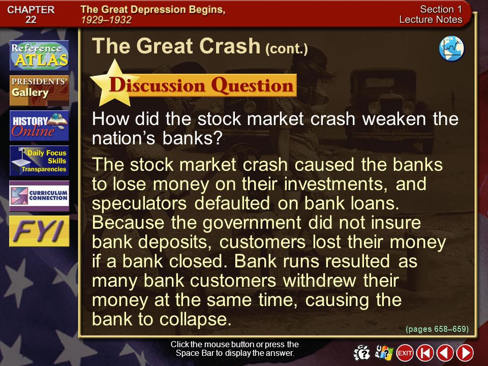 Section 1-14 Bank runs resulted as many bank customers withdrew their money at the same time, causing the bank to collapse. The Great Crash (cont.) (p