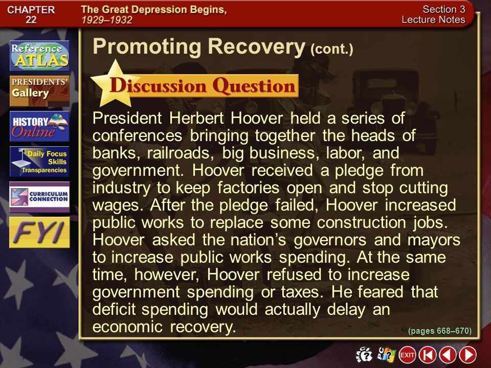 Section 3-8 How did Hoover promote economic recovery? Click the mouse button or press the Space Bar to display the answer. Promoting Recovery (cont.)