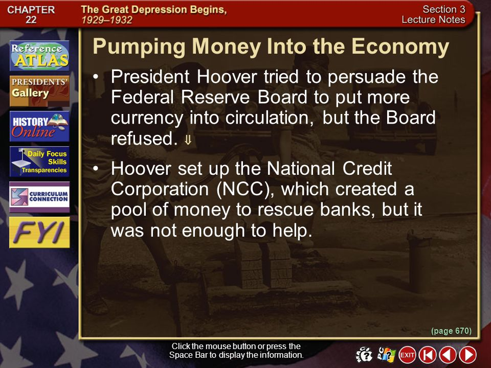 Section 3-9 Promoting Recovery (cont.) (pages 668–670) President Herbert Hoover held a series of conferences bringing together the heads of banks, rai