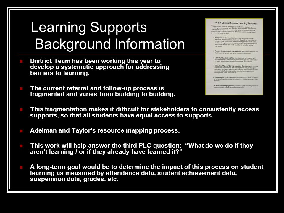 District Team has been working this year to develop a systematic approach for addressing barriers to learning.