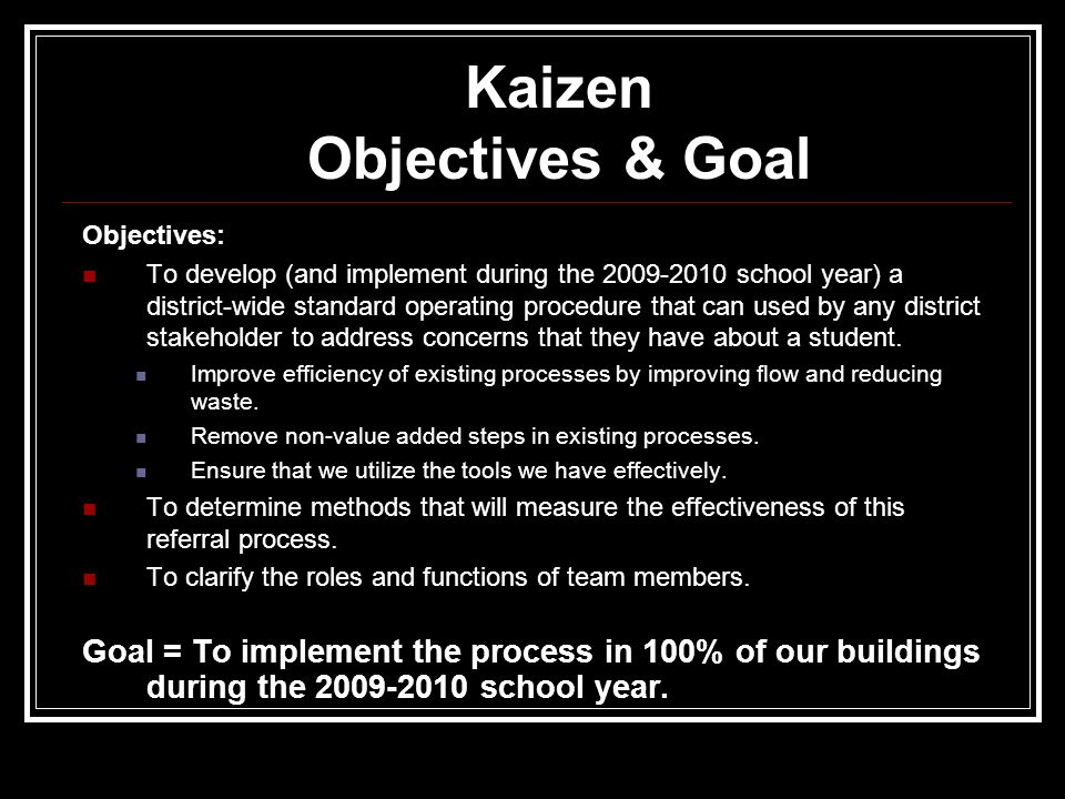 Objectives: To develop (and implement during the 2009-2010 school year) a district-wide standard operating procedure that can used by any district stakeholder to address concerns that they have about a student.