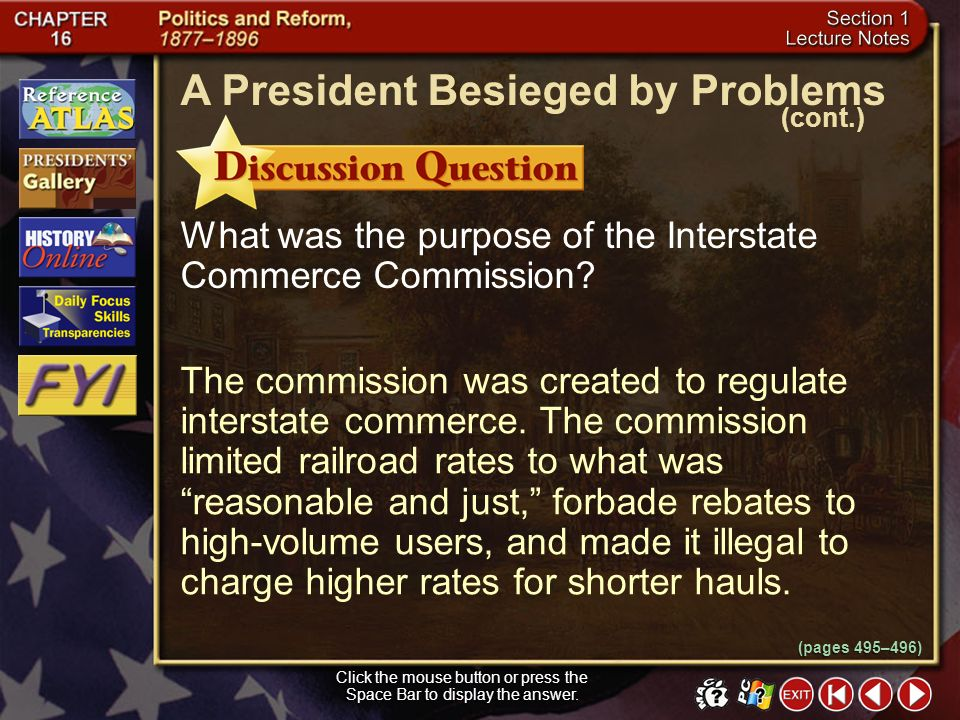 Section 1-21 Click the mouse button or press the Space Bar to display the information. Many Americans wanted to do away with high tariffs because they