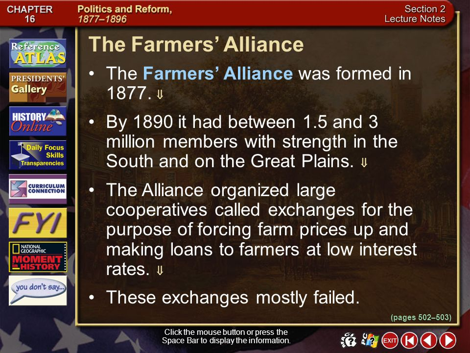 Section 2-11 How did the Grange try to help farmers? Some Grangers pressured state legislatures to regulate railroad and warehouse rates. Others joine