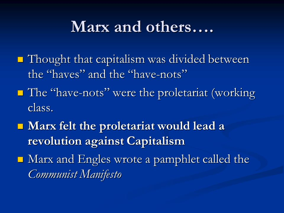 Marx and others….
