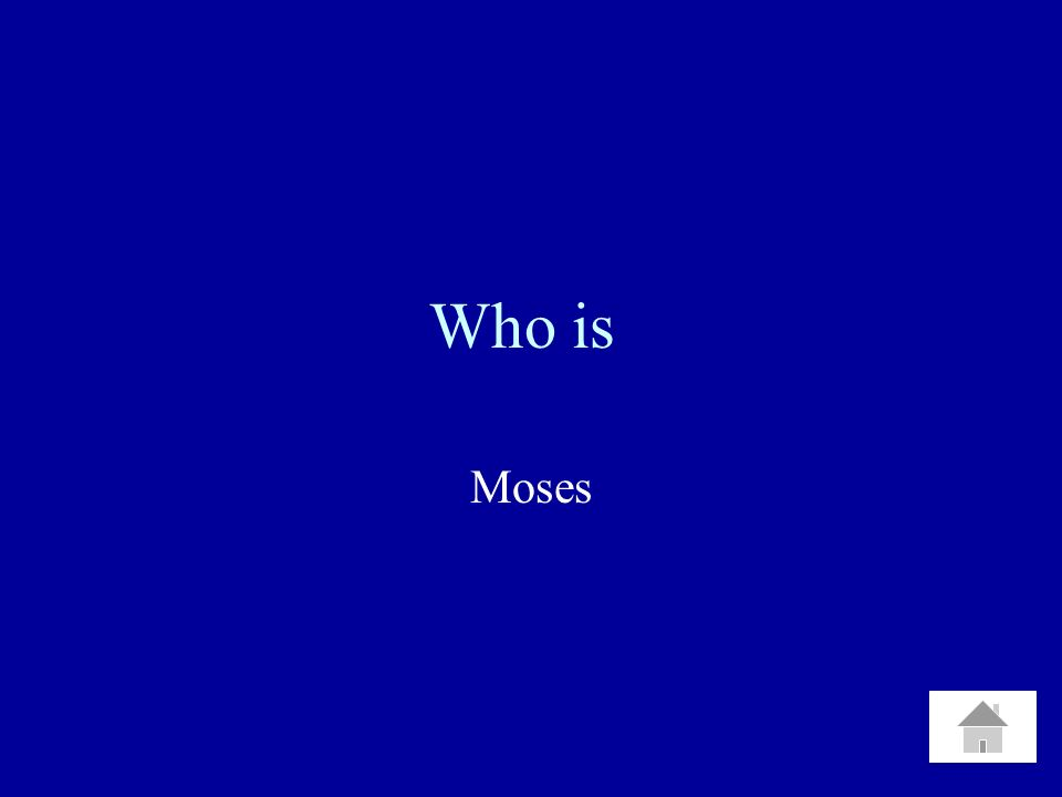 Who is Moses