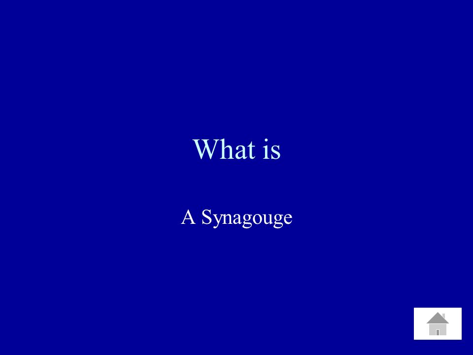 What is A Synagouge