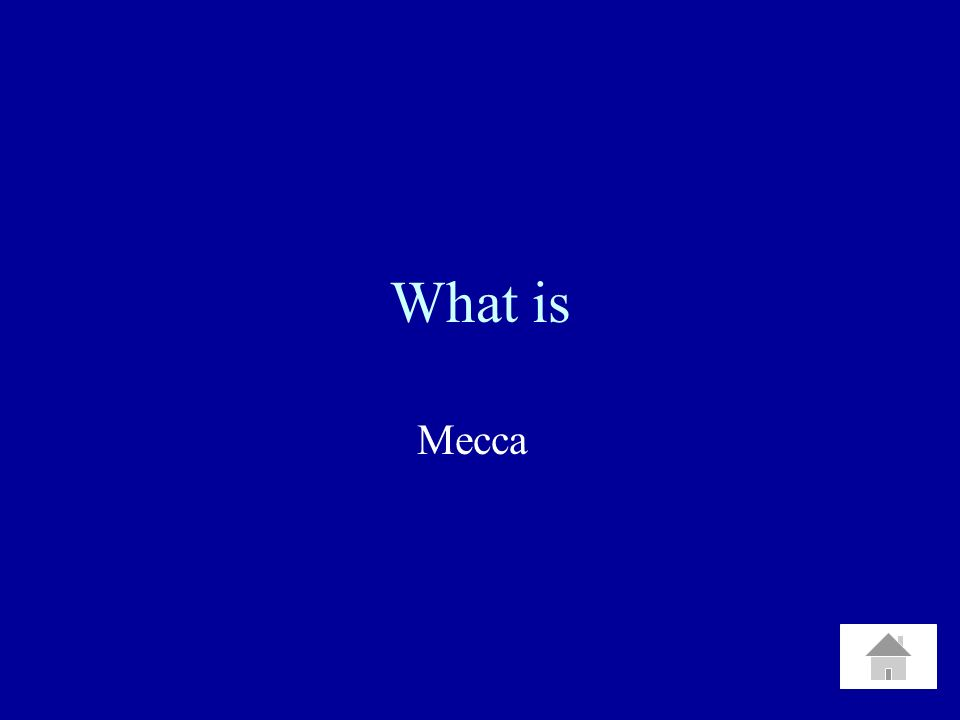 What is Mecca
