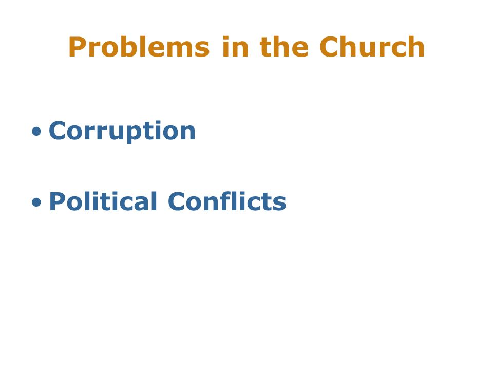 Problems in the Church Corruption Political Conflicts