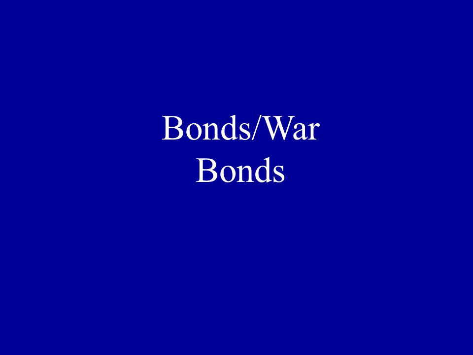 Bonds/War Bonds