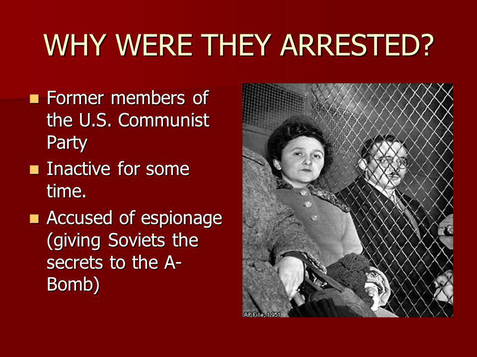WHY WERE THEY ARRESTED.Former members of the U.S.