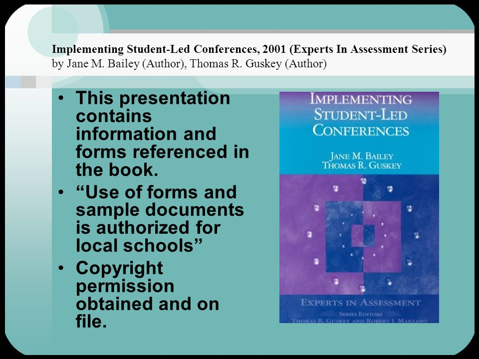 This presentation contains information and forms referenced in the book. Use of forms and sample documents is authorized for local schools Copyright p