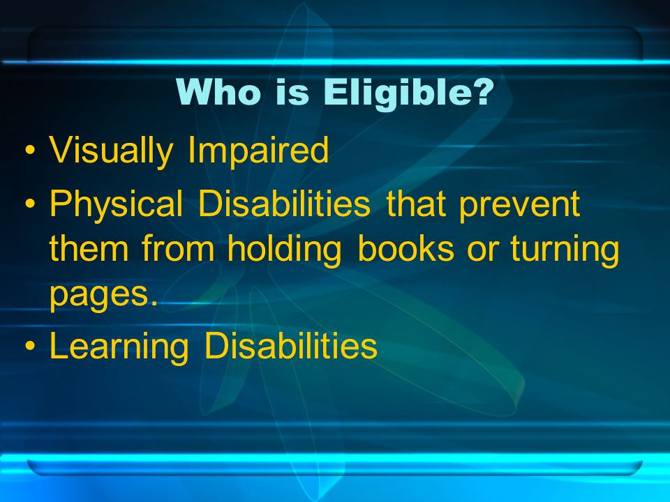 Who is Eligible.