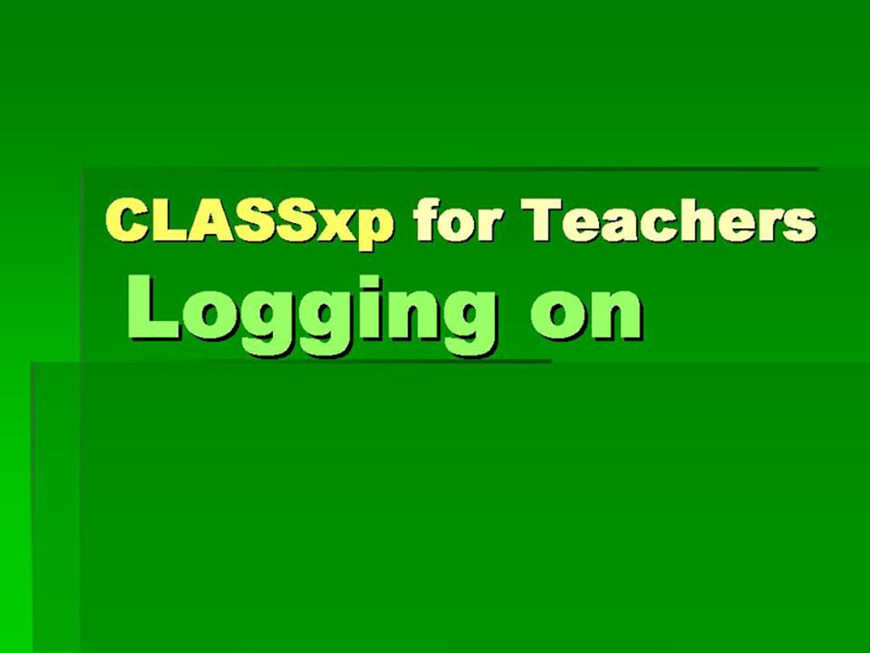 CLASSxp for Teachers Logging on