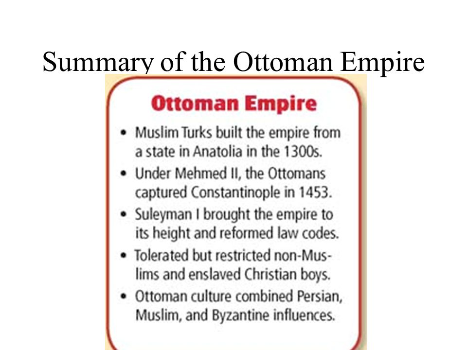 Summary of the Ottoman Empire