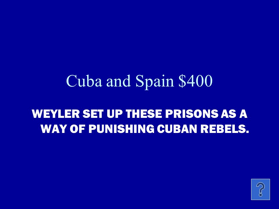 Cuba and Spain $300 DURING THE 2 nd CUBAN REVOLUTION, WHO DOES SPAIN SEND TO PUT DOWN THE REBELLION.