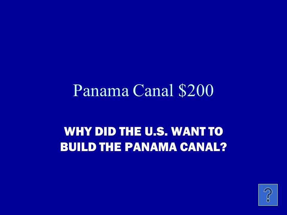 Panama Canal $100 THIS MAN WAS PRESIDENT WHEN THE U.S. BUILT THE PANAMA CANAL