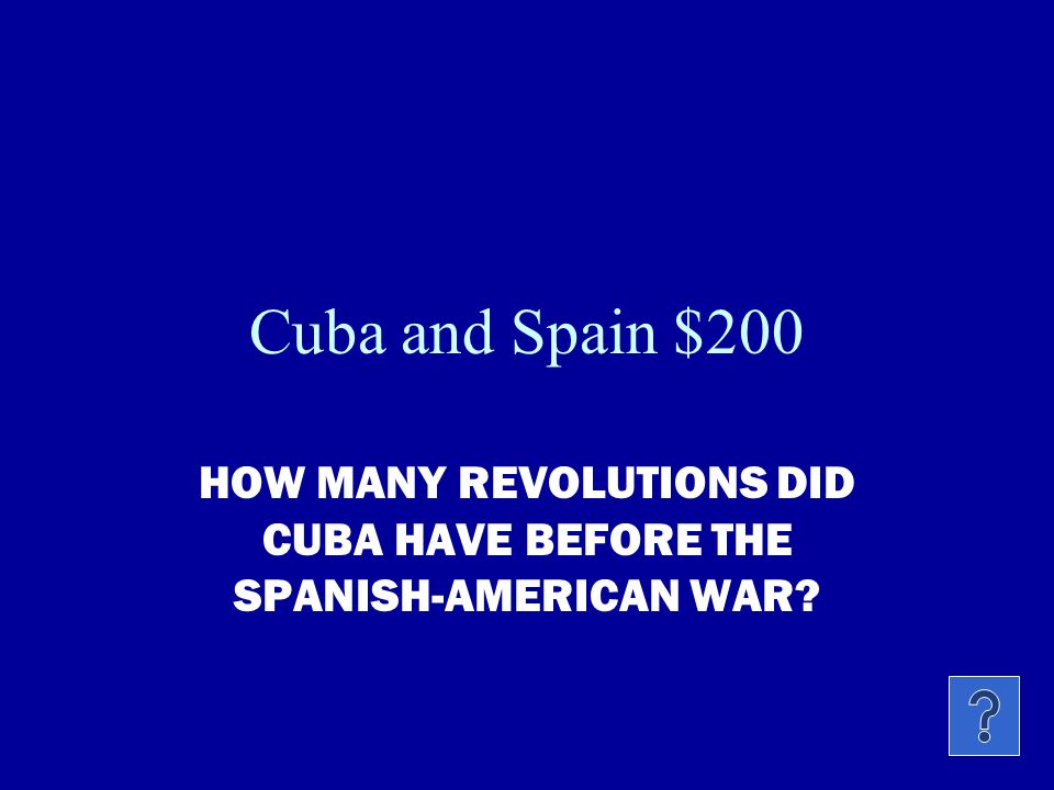 Cuba and Spain $100 WHY WAS CUBA SO APPEALING TO SPAIN AND THE U.S.