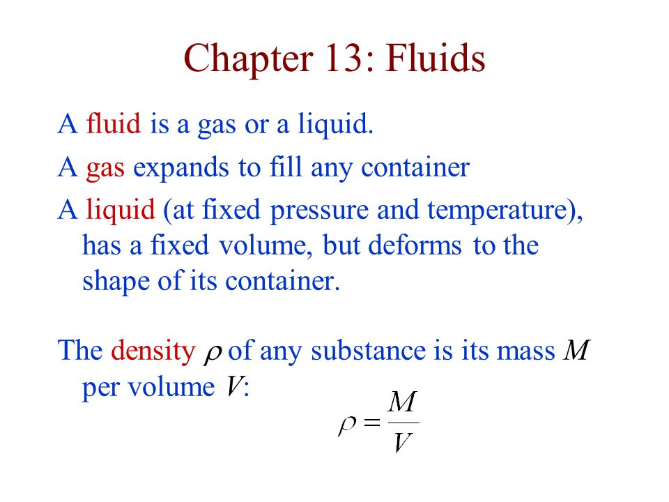 Archimedes Principle Because the pressure in a fluid is greater below the object than above, there is an upward buoyant force F b on any object in a fluid.