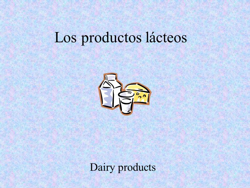 Los productos lácteos Dairy products
