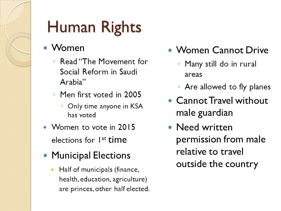 Human Rights Women Read The Movement for Social Reform in Saudi Arabia Men first voted in 2005 Only time anyone in KSA has voted Women to vote in 2015