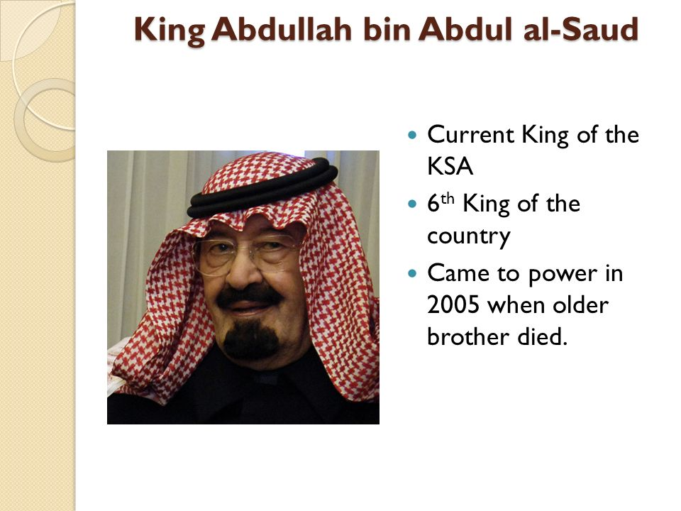 Sultan bin Abdul Aziz Al Saud Sultan bin Abdul Aziz Al Saud Was the Former Crown Prince Died, October, 2011 New Crown Prince is HRH Prince Nayef Line of Succession very different from most countries Makes it difficult in future.