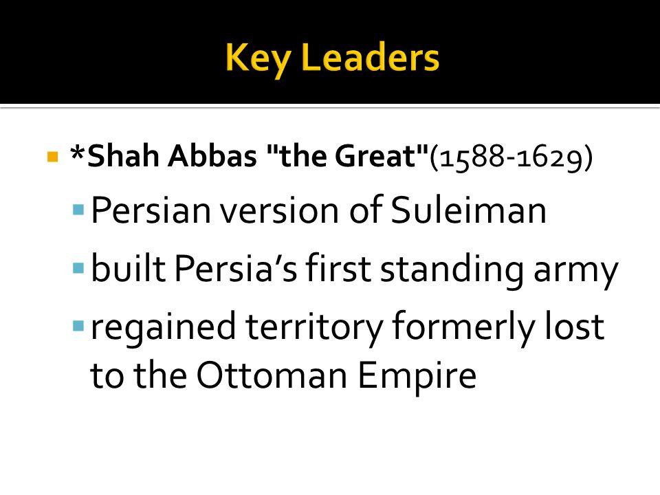 *Shah Abbas