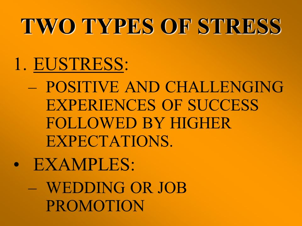 2.DISTRESS: –DISAPPOINTMENT, FAILURE, EMBARRASSMENT OR OTHER NEGATIVE EXPERIENCES.