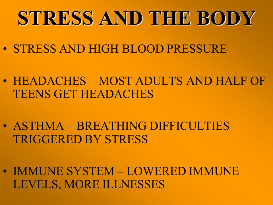 BODYS RESPONSE TO STRESS TWO MAJOR SYSTEMS IN THE BODY ARE ACTIVE DURING THE STRESS RESPONSE.