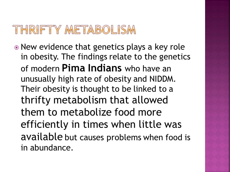 New evidence that genetics plays a key role in obesity.