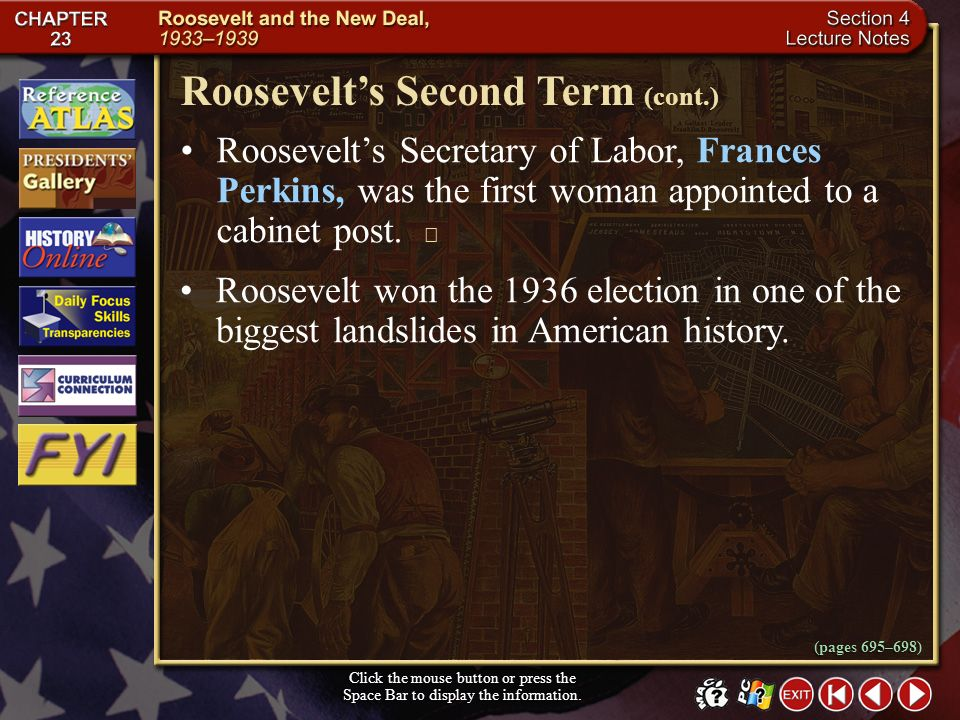 Section 4-5 Roosevelts Second Term Click the mouse button or press the Space Bar to display the information. Millions of voters owed their jobs, homes