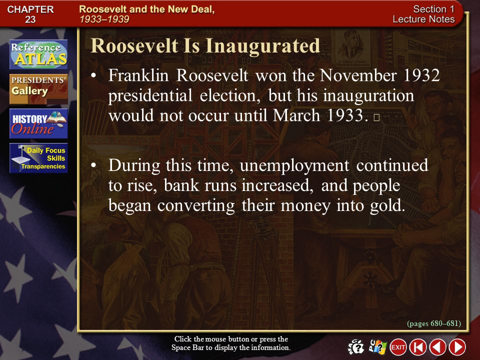 Section 1-9 What did Americans see in Roosevelt? Americans saw Roosevelt as a sign of hope in their challenging economic times. His energy and optimis