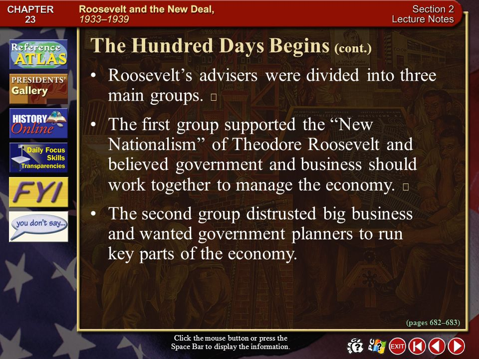 Section 2-6 To generate new ideas and New Deal programs, Roosevelt put together a group of advisers in the fields of academia, business, agriculture,